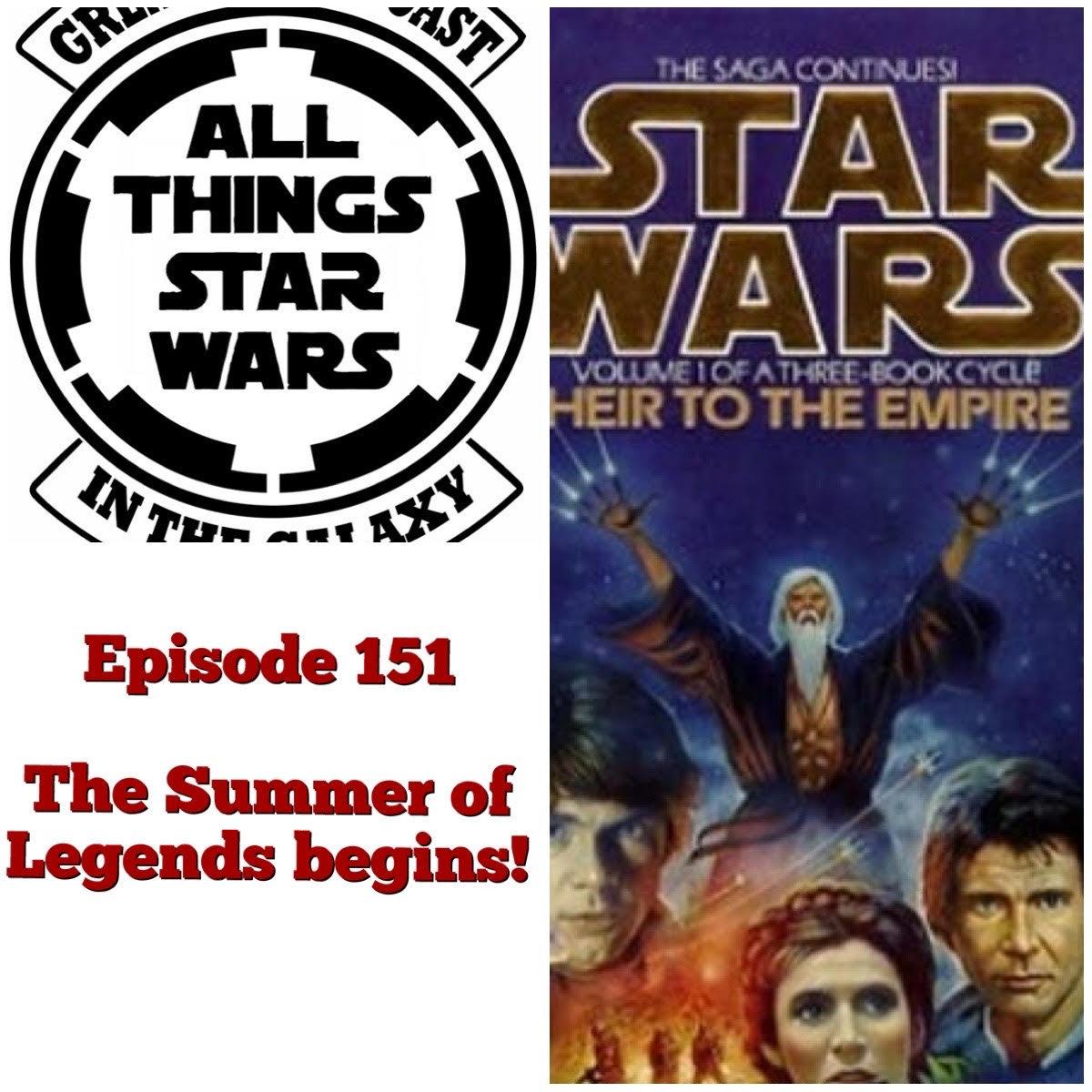 Episode 151 - Heir to the Empire