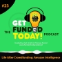 Artwork for Episode 0023 | Life After Crowdfunding: Amazon Intelligence