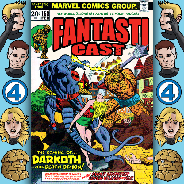 Episode 168: Fantastic Four #142 - No Friend Beside Him