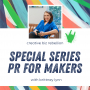 Artwork for Episode 134 - PR For Makers: Tips on Pitching Gift Guides as a Maker