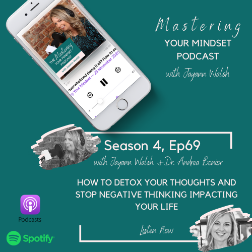 How to detox your thoughts and stop negative thinking impacting your life