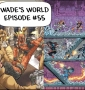 Artwork for Deadpool Issue #69 & Cable Issue #158: Wade's World--The Deadpool Podcast Episode #55