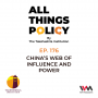 Artwork for Ep. 176: China's Web of Influence and Power