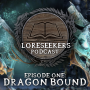 Artwork for Loreseekers #1: Dragon Bound