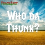 Artwork for FC 085: Who da Thunk?