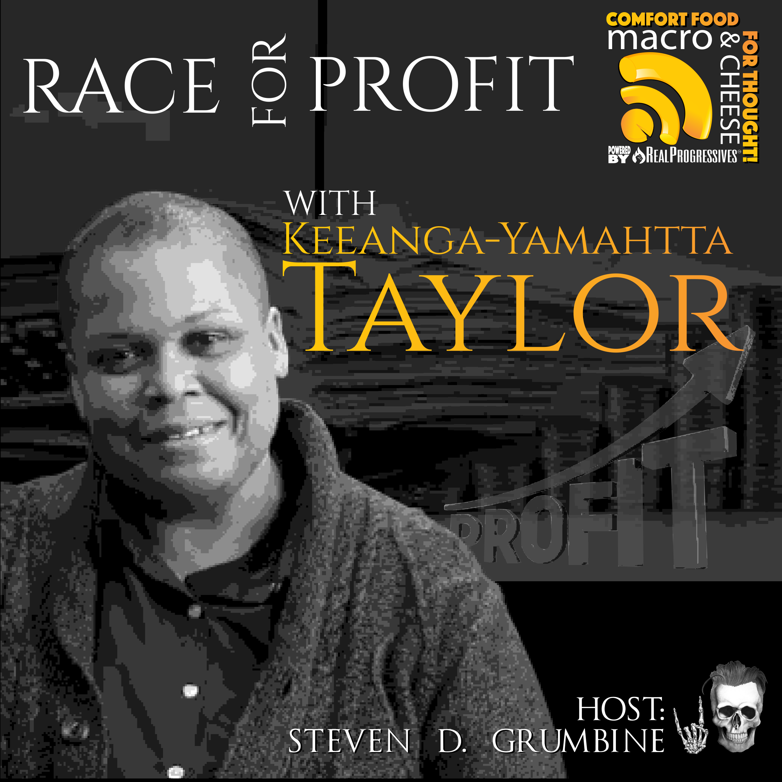 Race For Profit with Keeanga-Yamahtta Taylor
