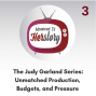 Artwork for Pt 3 Unmatched! Production Budget Pressure - Complicated Treasure: The Judy Garland Show