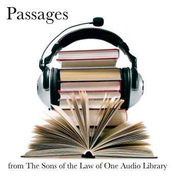 Episode Eighty Two - Passages from The Sons of the Law of One Audio Library