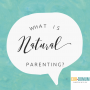 Artwork for Season 3, Episode 13: What Is Natural Parenting?