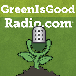 Green is Good Podcast logo
