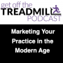 Artwork for Marketing Your Practice in the Modern Age with Dr. Peter Boulden