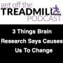 Artwork for 3 Things Brain Research Says Causes Us To Actually Change Something