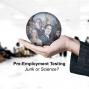 Artwork for Bonus Episode: Pre-Employment Testing: Junk or Science?