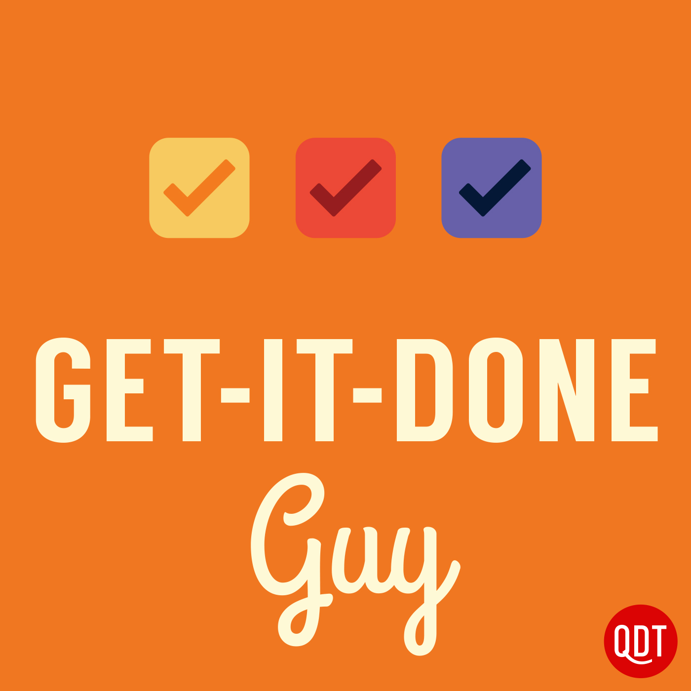 Get-It-Done Guy's Quick and Dirty Tips to Work Less and Do More logo