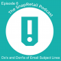 Artwork for Episode 6 - Do's and Don'ts of Email Subject Lines