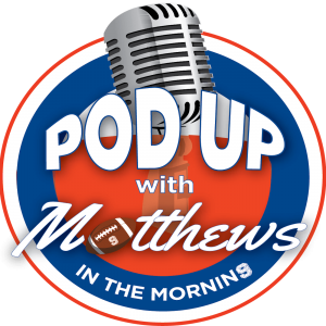 PodUp with Matthews in the Morning