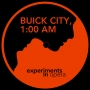 Artwork for Buick City, 1:00 AM—Episode 1