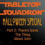 Artwork for Halloween 2020: Part 2- There's Some The Thing About John