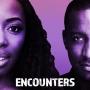 Artwork for Encounters Podcast Trailer