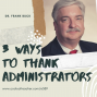 Artwork for 3 Ways to Thank Administrators