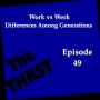Artwork for Work vs Werk: Differences Among Generations -- THRST049