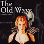 Artwork for The Old Ways Podcast - 100 Episode look back