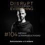 Artwork for Cómo practicar la Ultraproductividad: el método - Disrupt Everything #104