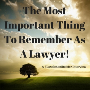 The Most Important Thing To Remember As A Lawyer! - EP16