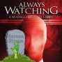Artwork for SS038: Always Watching: A Marble Hornets Story