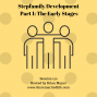 Artwork for 120: Stepfamily Development - Part 1 The Early Stage