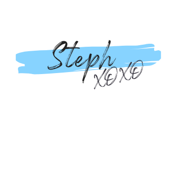 Love, Steph xoxo