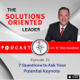 Artwork for 7 Questions to Ask Your Potential Keynote Speaker Episode 21