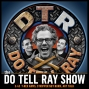 Artwork for The Do Tell Ray Show E-43 T-Rex Arms Stripper Nut Burn Art Talk