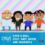 Artwork for Ep. 224: Cock & Bull feat. Amit, Navin and Sharanya