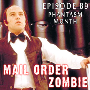 Mail Order Zombie: Episode 089