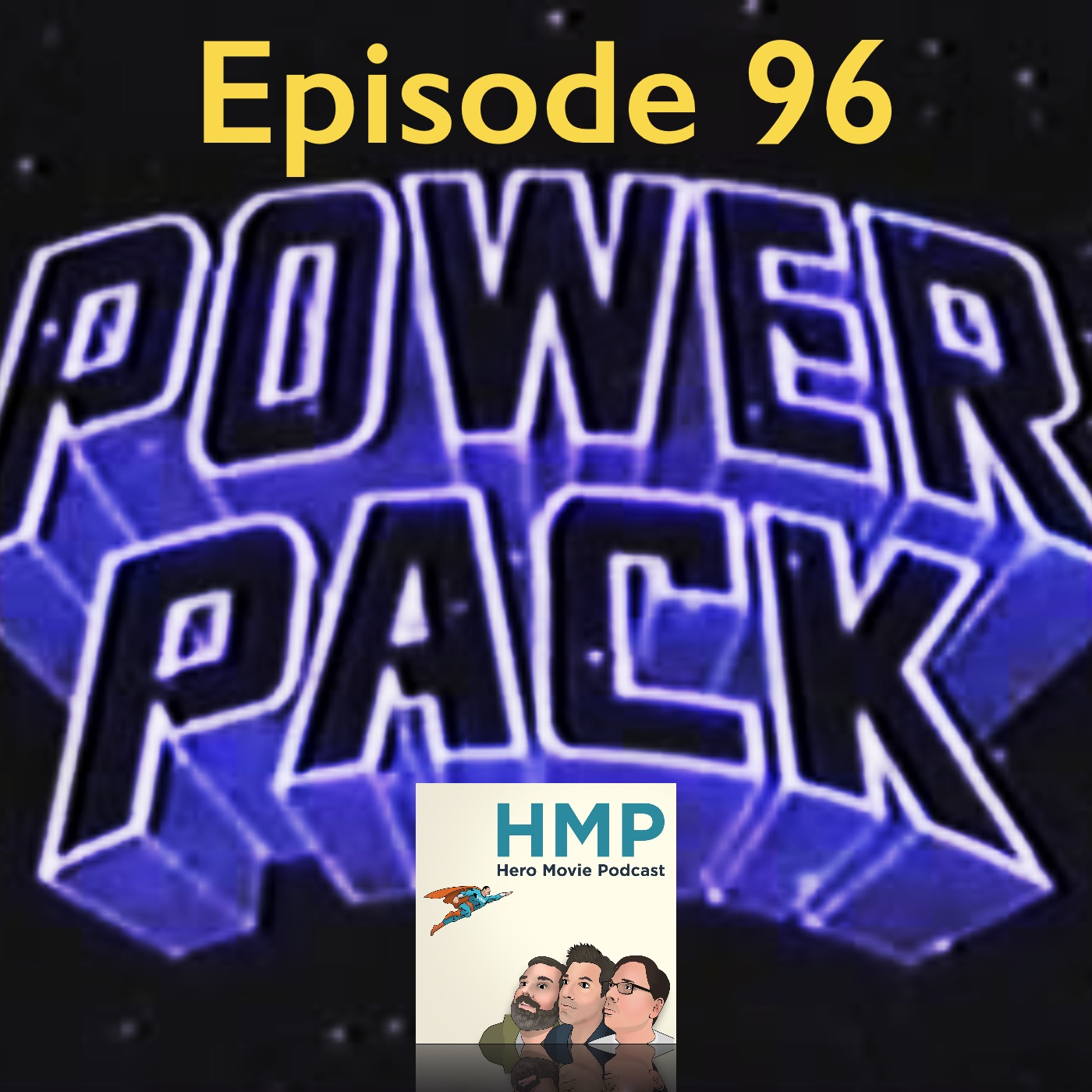 Episode 96- Power Pack