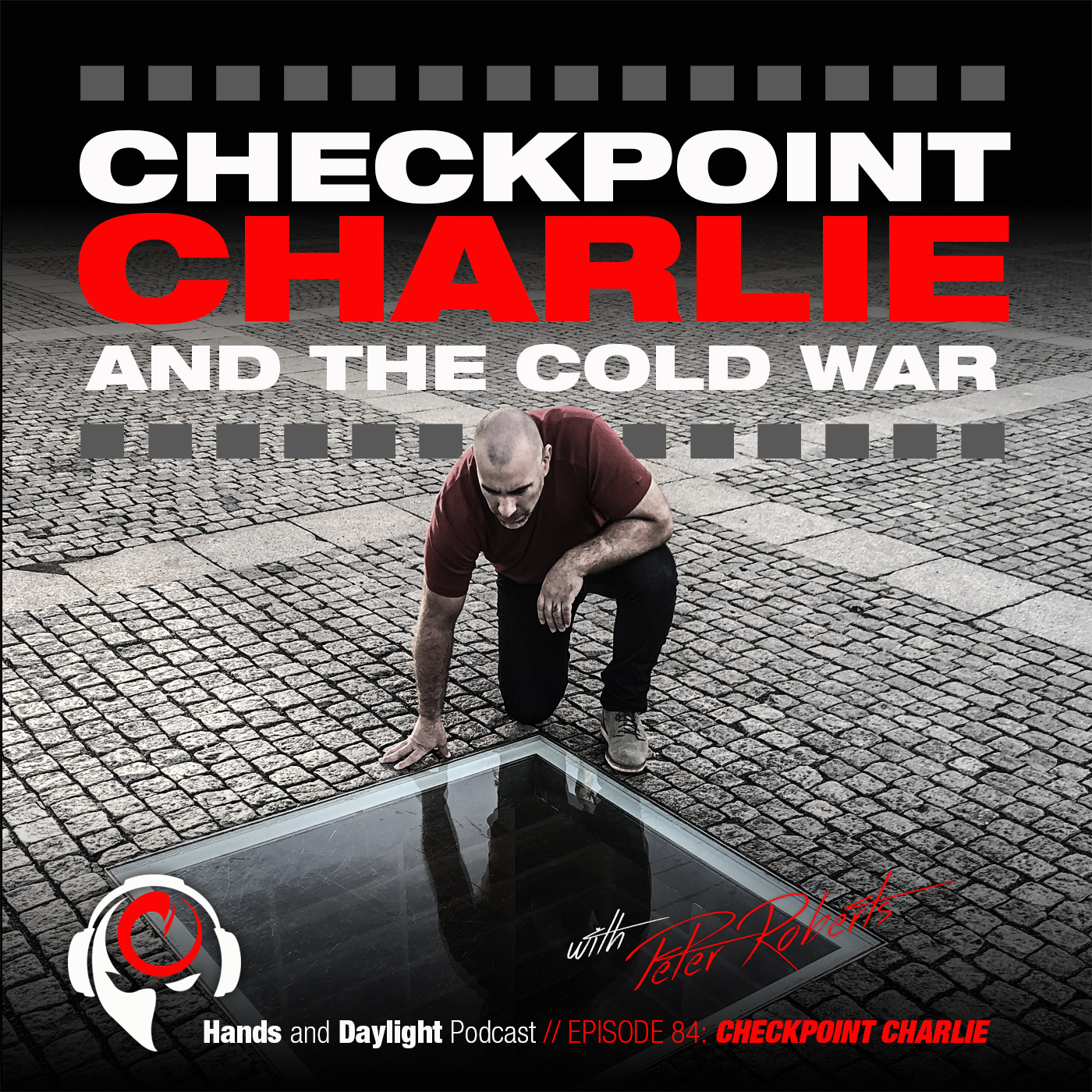 E84: CHECKPOINT CHARLIE AND THE COLD WAR
