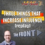 Artwork for Three Things That Increase Influence (replay) | The FRONT
