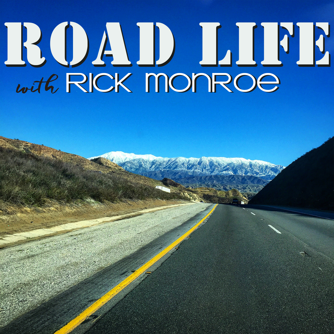 Road Life with Rick Monroe Podcast show art