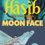 Artwork for Euro Comics: Reviews of Hasib and the Queen of Serpents: A Tale of a Thousand and One Nights and Moon Face