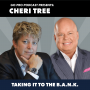 Artwork for Cheri Tree:  Taking It To The B.A.N.K.