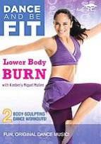 Kimberly Miguel Mullen New Dance and Be Fit DVD Gives You A Lower Body Burn.