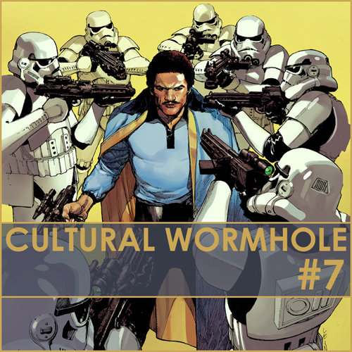 Cultural Wormhole Episode 7