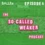 "Artwork for The So-Called Weaker Podcast (Ep 5) - John ""Tweek"" Griffin"