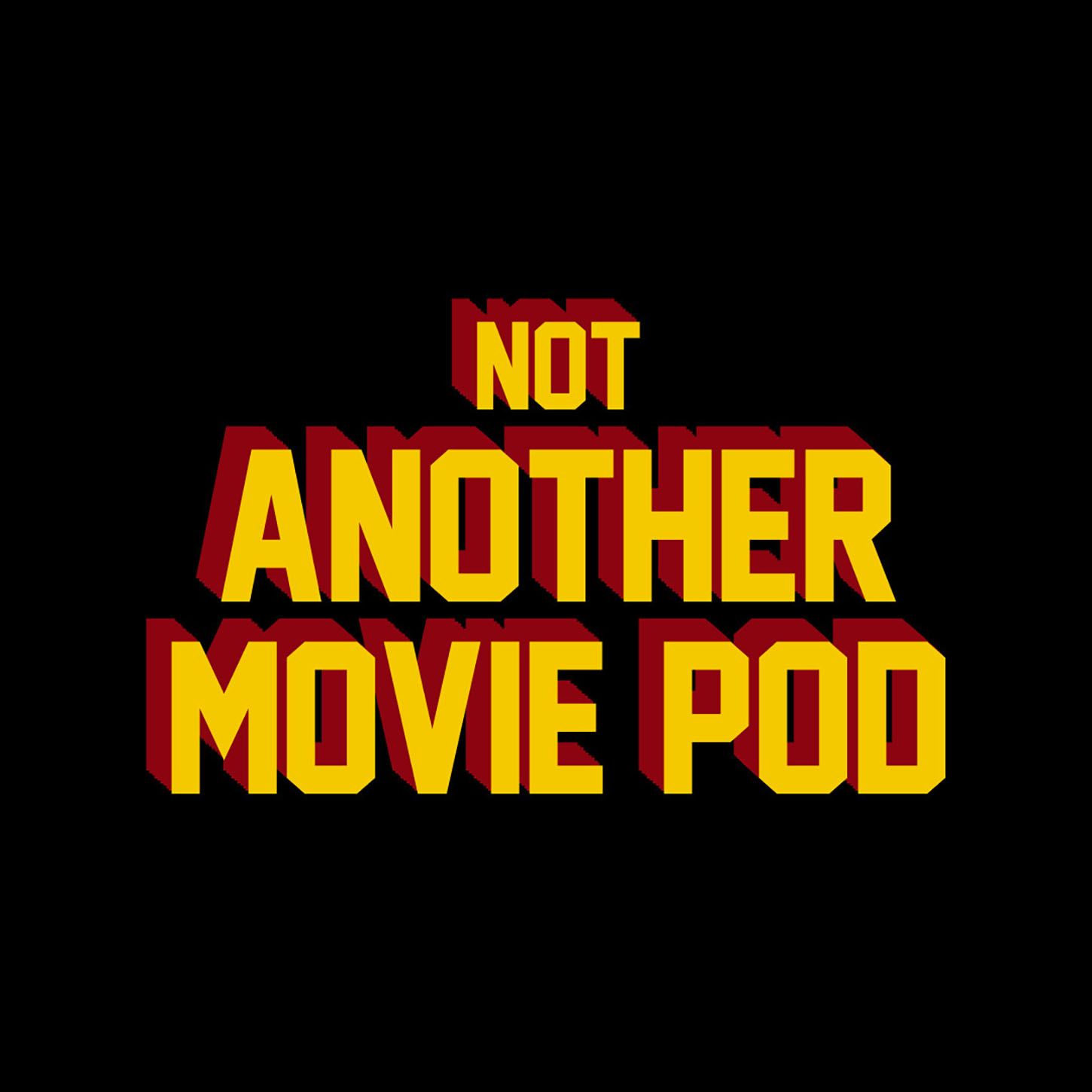 Not Another Movie Pod show art