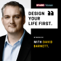 Artwork for 30: Design your life first, with David Barnett.