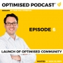 Artwork for #6 - Launch of the Optimised Community