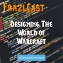Artwork for FC 079: Designing The World of Warcraft - An Interview with John Staats