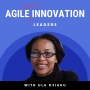 Artwork for Agile Innovation Leaders Podcast - Trailer