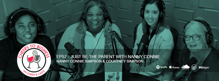 Nanny Connie on the Cheers To Business podcast